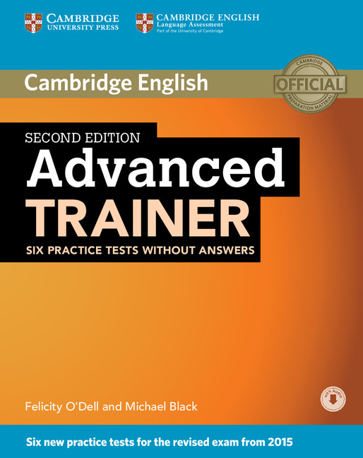 Advanced Trainer 2ed Six Practice Tests without answers