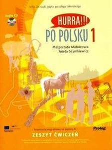 Hurra!!! Po polsku 1 Zeszyt ćwiczeń +CD