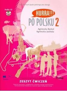 Hurra!!! Po polsku 2 Zeszyt ćwiczeń +CD