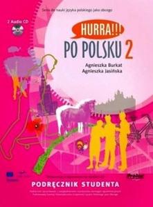 Hurra!!! Po polsku 2 Podręcznik studenta +CD