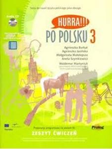Hurra!!! Po polsku 3 Zeszyt ćwiczeń +CD